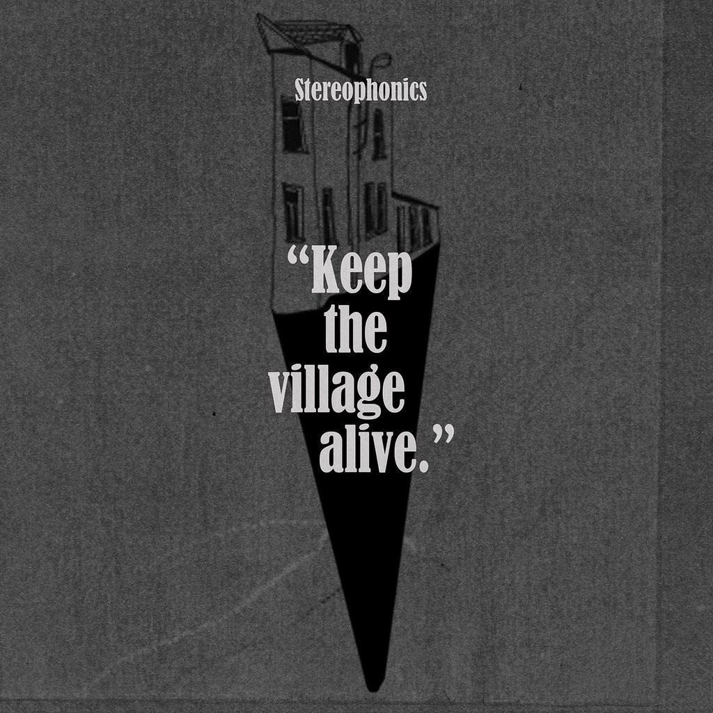 stereophonics-keep-the-village-alive