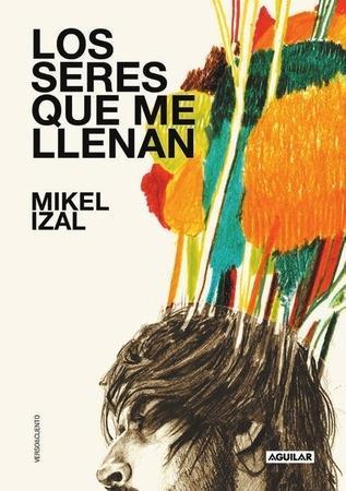 mikel izal-los-seres-que-me-llenan