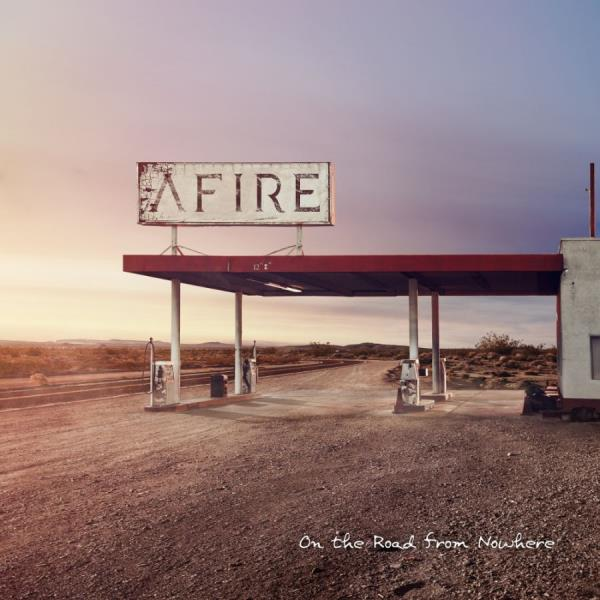 afire-from the road of nowhere