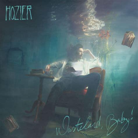 hozier-wasteland baby
