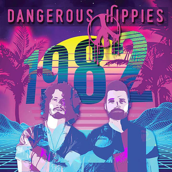 dangerous hippies 1982