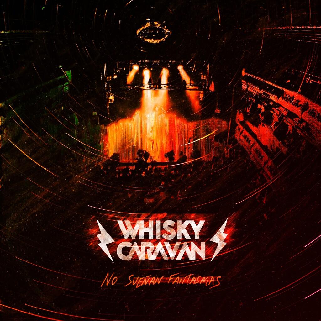whisky caravan no sueñan fantasmas